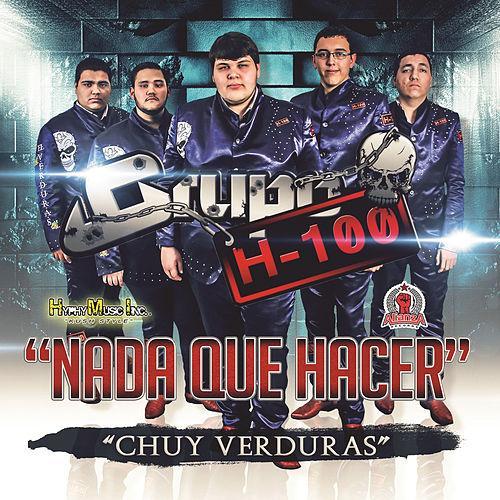 Nuevo! (starring El Komander, Grupo H-100, y más) – NorteñoBlog