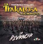 La-Trakalosa-De-Monterrey-La-Revancha-Álbum-2015