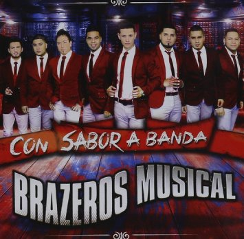 Nuevo Starring Calibre 50 And Brazeros Musical Norteñoblog