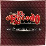 Banda El Recodo De Cruz Lizarraga - Me Prometí Olvidarte