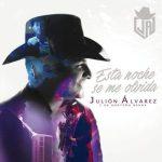 Julión Álvarez Y Su Norteño Banda - Esta Noche Se Me Olvida-300x300